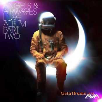Angels & Airwaves  - Love: Part Two  (2011)