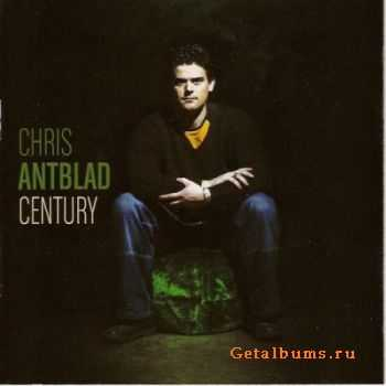 Chris Antblad - Century (2011)