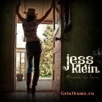Jess Klein - Bound to Love (2009)