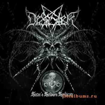 Desaster - 666 Satan's Soldier Syndicate (2007)
