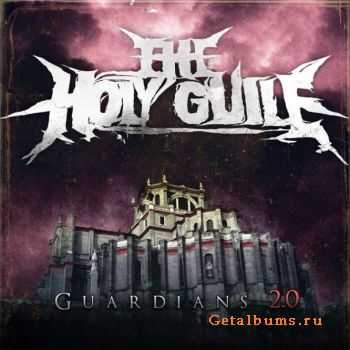 The Holy Guile -  Guardians 2.0 (Ep) (2011)