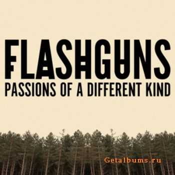 Flashguns – Passions of a Different Kind (2011)