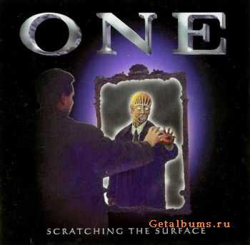 One - Scratching The Surface (1998)