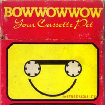Bow Wow Wow - Your Cassette Pet (EP) (1980)