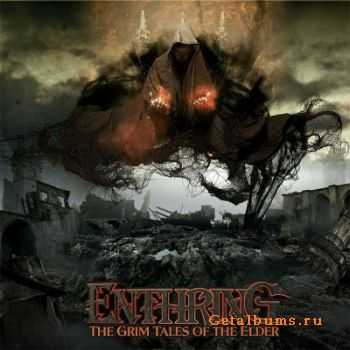 Enthring - The Grim Tales Of The Elder (2011)