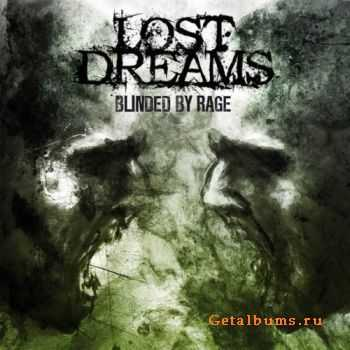 Lost Dreams - Blinded By Rage (2011) (2011)
