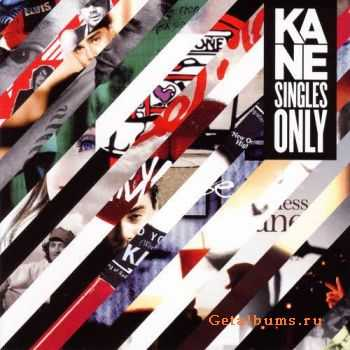 Kane - Singles Only (2011)