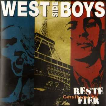 West Side Boys - Reste Fier  (2011)