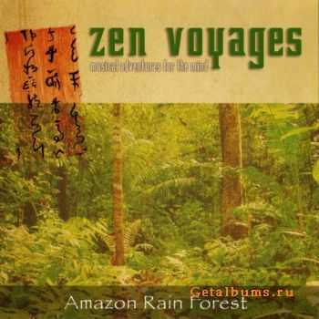 Zen Voyages - Amazon Rain Forest (2003)