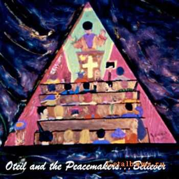 Oteil And The Peacemakers - Believer (2005)