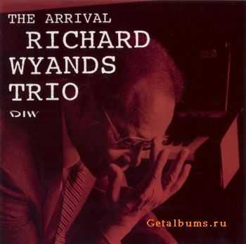 Richard Wyands Trio - The Arrival (1992)