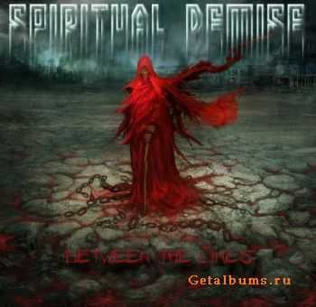 Spiritual Demise - Between The Lines (2009)