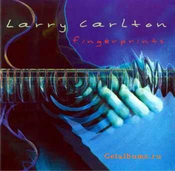 Larry Carlton   - Fingerprints (2000)