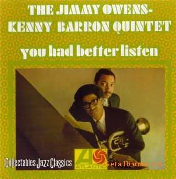The Jimmy Owens-Kenny Barron Quintet - You Had Better Listen (2001)