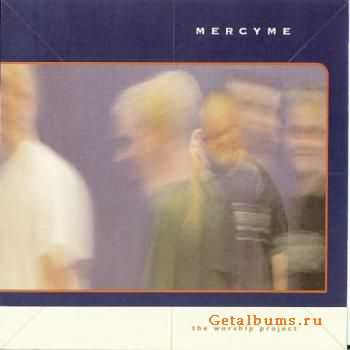 MercyMe - The Worship Project (1999)