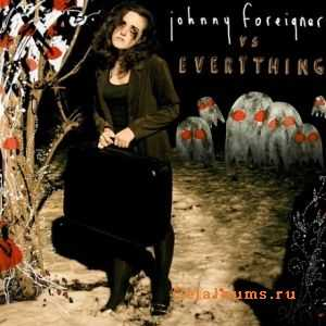 Johnny Foreigner - Johnny Foreigner Vs Everything (2011)