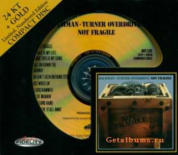 Bachman-Turner Overdrive  - Not Fragile (2011 Limited Edition 24KT + Gold CD) (1974 )