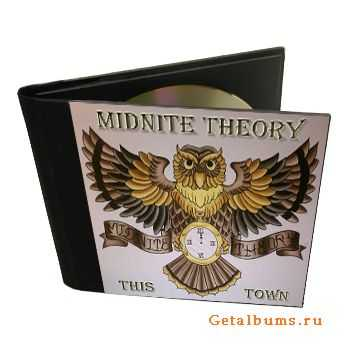Midnite Theory - This Town (2011)