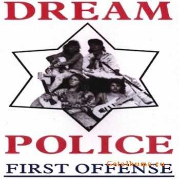 Dream Police - First Offense (1990)