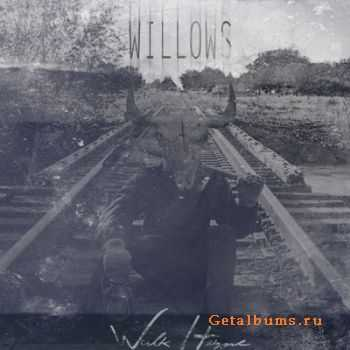 Willows - Walk Home [EP] (2011)
