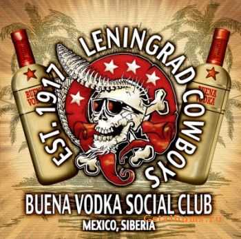Leningrad Cowboys - Buena Vodka Social Club [Deluxe Edition] (2011)