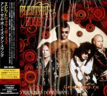 Elеctriс Bоys - And Thеm Boys Dоne Swang (Japanese Edition) (2011)