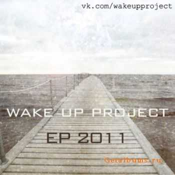 Wake Up Project - EP  (2011)