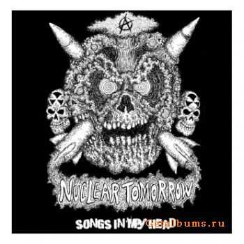 Nuclear Tomorrow  - Songs In My Head (2011)