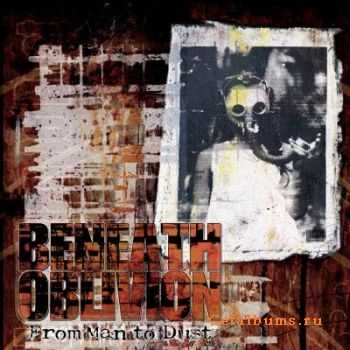 Beneath Oblivion - From Man To Dust (2011)