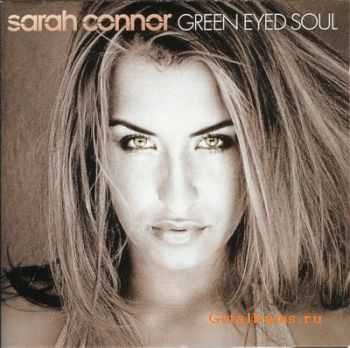Sarah Connor - Green Eyed Soul (2001)