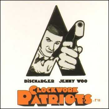 Discharger & Jenny Woo - Clockwork Patriots  (2011)