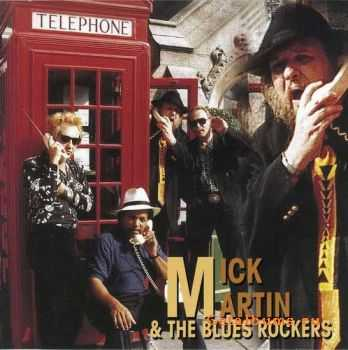 Mick Martin & The Blues Rockers - Long Distance Call (1997)