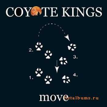 Coyote Kings - Move (2011)