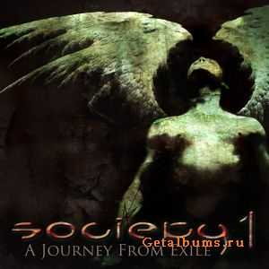 Society 1 - A Journey From Exile (2011)