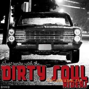 Dirty Soul Riders - Just Tonite With (2011)