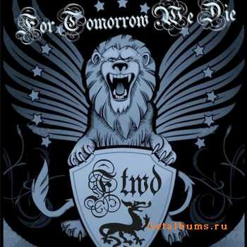 For Tomorrow We Die - For Tomorrow We Die [EP] (2011)