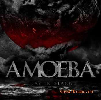Amoeba - Day In Black (2011)