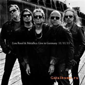 Lou Reed & Metallica - Live in Germany  (11.11.2011)