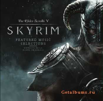 OST - The Elder Scrolls V: Skyrim Featured Music Selections (2011)