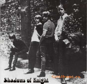 Shadows Of Knight - Raw 'N' Alive at the Cellar (1966)