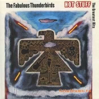 The Fabulous Thunderbirds - Hot Stuff -The Greatest Hits (1992)
