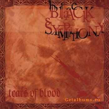 Black Symphony - Tears Of Blood (2002)