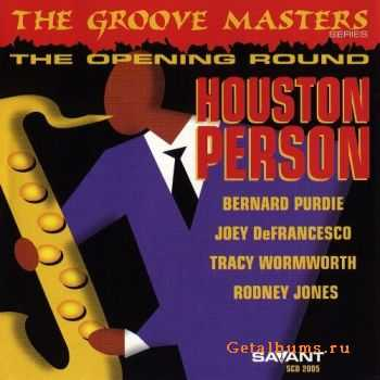 Houston Person - The Opening Round (1997)
