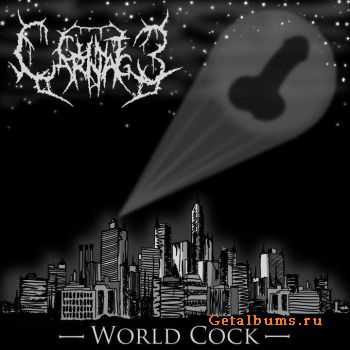 Cunt Carnage - World Cock (EP) (2011)