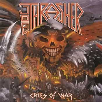 Joe Thrasher – Cries Of War (2011)
