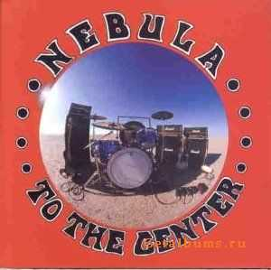Nebula - To The Center (2000)