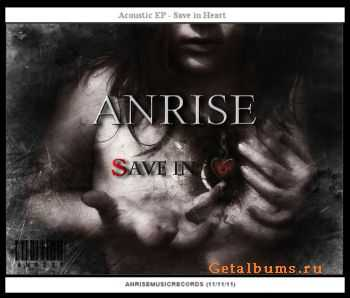 ANRISE - Save in Heart EP (2011)