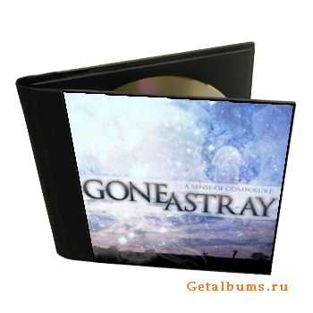 Gone Astray - A Sense of Composure (2010)