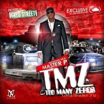 Master P - TMZ (Too Many Zeros) (2011)