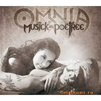 Omnia - Musick and Poetree (2011)